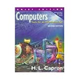 Computers : Tools for the Information Age, Capron, H. L., 0201612127