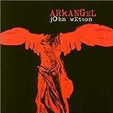 Arkangel by John Wetton (1999-09-28)