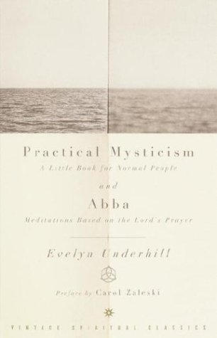 abba meditations based on the lord Julia bolton holloway, the lord's prayer: `our father', julian of norwich, evelyn underhill, simone weil, the julian of norwich website.