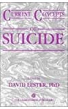Current Concepts of Suicide, , 0914783459