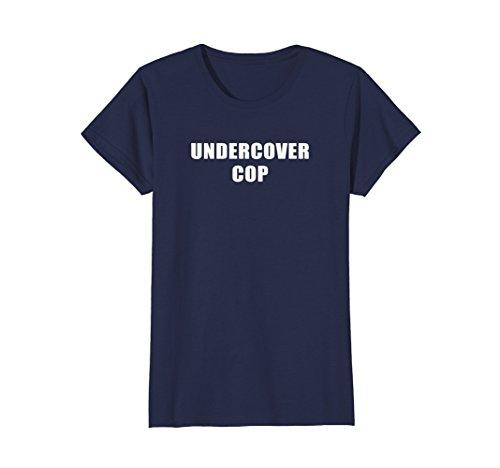 Womens Undercover Cop 2018 Halloween Costume T-Shirt Small