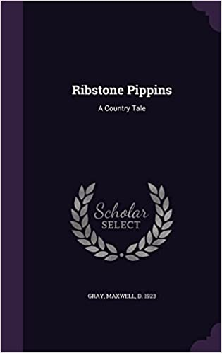 Ribstone Pippins: A Country Tale