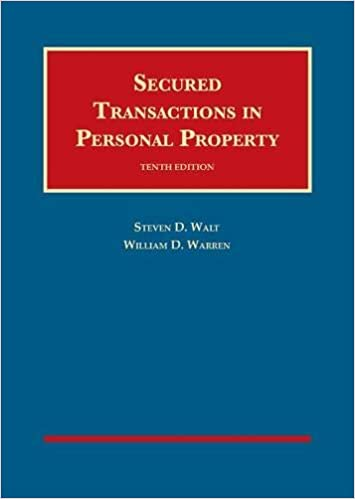 Walt and Warren's Secured Transactions in Personal Property 10E
