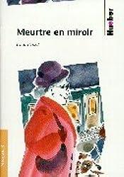 Meurtre en miroir. (Lernmaterialien)