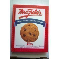 Mrs Fields Cookies Recipe (Mrs. Fields Best Ever Cookie Book!)
