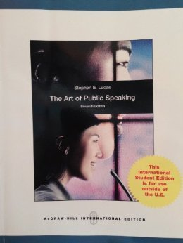 The Art of Public Speaking 11th Edition by Stephen E. Lucas (2012-12-24) by Stephen E. Lucas (Paperback).pdf