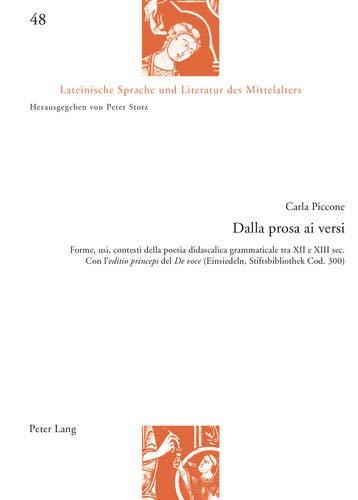 Dalla prosa ai versi: Forme, usi, contesti della poesia didascalica grammaticale tra XII e XIII...