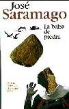 La Balsa de Piedra (the Stone Raft)