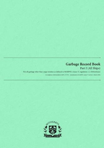 Garbage Record Logbook - Part I (All Ships)
