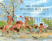 (Mrs. Toggle's Beautiful Blue Shoe)