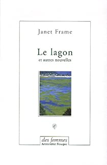 Le lagon : Et autres nouvelles par Frame