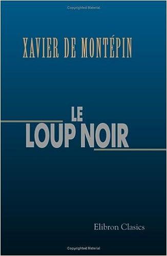 Livres gratuits en ligne Le loup noir pdf, epub ebook