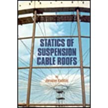 Statics of Suspension Cable Roofs