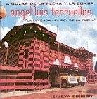 ANGEL LUIS TORRUELLAS - A GOZAR CON LA PLENA
