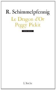 Le dragon d'or par Roland Schimmelpfennig