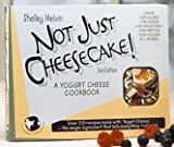 Not Just Cheesecake!, Shelley Melvin, 0937404454
