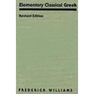 Elementary Classical Greek: Hae Hellaenikae Glaotta