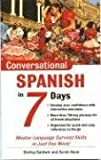 Conversational Spanish in 7 Days, Baldwin, Shirley and Boas, Sarah, 0071432329