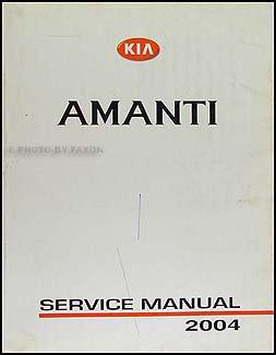 2004 kia amanti repair shop manual original amazon com books rh amazon com