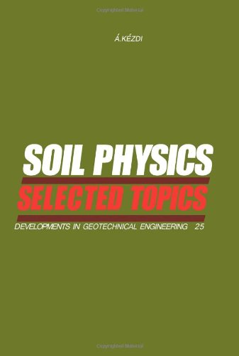 soil-physics-selected-topics-developments-in-geotechnical-engineering