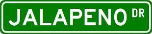 JALAPENO Street Sign ~ Custom Street Sign - Sticker Decal Wall Window Door Art Vinyl - 22