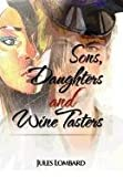 Sons, Daughters and Wine Tasters, Jules Lombard, 1477113835