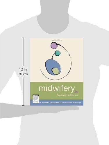 Midwifery: Preparation for Practice, 3e