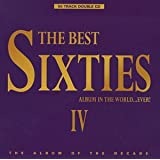 The Best Sixties Album in the World... Ever! IV