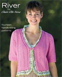 Classic Elite Patterns Knitting - River: 14 Handknitting Patterns (Knitting) (Classic Elite Yarns, #9072)
