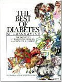 The Best of Diabetes Self-Management: The Definitive Commonsense Guide to Managing Your Diabetes
