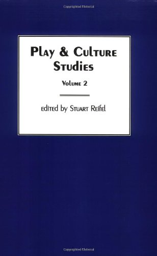 Play & Culture Studies, Volume 2: Play Contexts Revisited (Play and Culture Studies, 2) (Vol 2)
