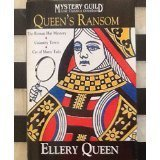 Queen's Ransom: The Roman Hat Mystery; Calamity Town; Cat of Many Tails (Mystery Guild Lost Classics Omnibus)