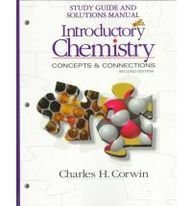 Introductory Chemistry: Concepts & Connections