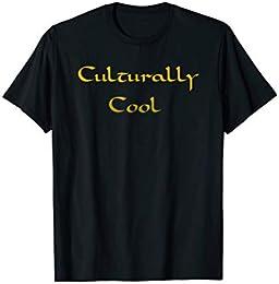 Culturally Cool t-shirt