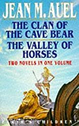 The Clan of the Cave Bear + The Valley of Horses (Earth's Children series)