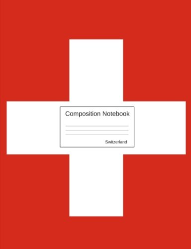 Composition Notebook Switzerland: Wide Ruled lined Pages Swiss Flag Book to write in for school, take notes, for kids, students, teachers, homeschool
