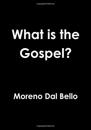 Read Online What is the Gospel? PDF