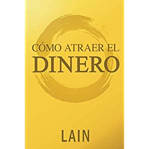 Como atraer el dinero de Lain García Calvo | Letras y Latte