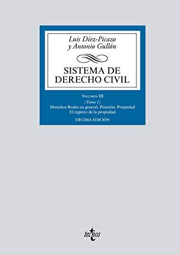 Sistema de Derecho civil: Volumen III (Tomo 1) Derechos Reales en general (Derecho - Biblioteca Universitaria De Editorial Tecnos) por Luis Díez-Picazo,Antonio Gullón