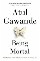 By Atul Gawande - being mortal: medicine and what matters in the end (2014-10-31) [Hardcover]