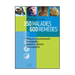 150 MALADIES 600 REMEDES par Houdret