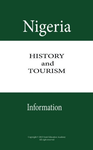 Nigeria History and Tourism Information: Travel, Discover touristic sights in Nigeria, Giant of Africa with giant of attractions
