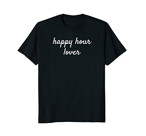 Happy Hour Lover T-shirt - Happy Hour Invite