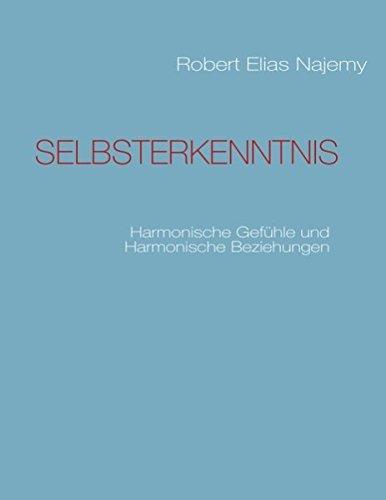SELBSTERKENNTNIS: Harmonische Gefühle und Harmonische Beziehungen