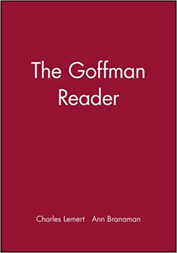 The Goffman Reader Wiley Blackwell Readers Amazon Charles