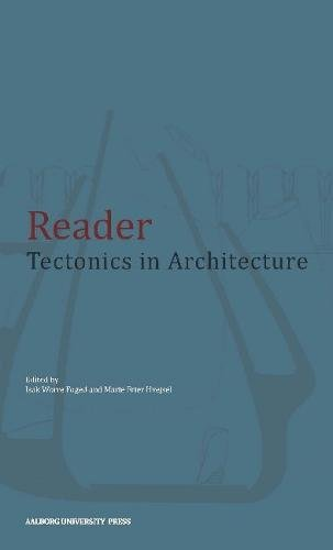 Reader: Tectonics in Architecture