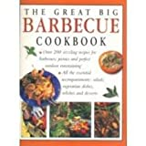Great Big Barbecue Cookbook, Christine France, 1840382600
