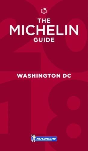 MICHELIN Guide Washington, DC 2018: Restaurants (Michelin Guide/Michelin)
