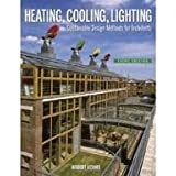 Heating, Cooling, Lighting: Sustainable Design Methods for