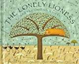 The Lonely Lioness and the Ostrich Chicks, Verna Aardema, 0679969349